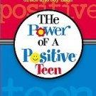 The Power Of A Positive Teen by Grace Ladd, Joy Ladd...