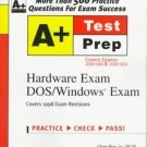 A+ Certification Hardware Exam Dox/Windows Exam by B...