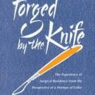 Forged by the Knife by Patricia L. Dawson (1999, Har...