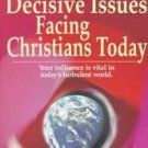 Decisive Issues Facing Christians Today by John Stot...