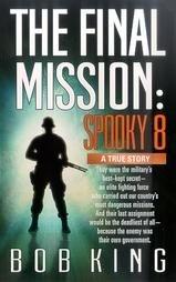 Final Mission by Bob King (2000, Paperback)