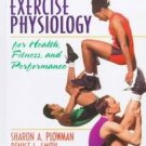 Exercise Physiology by Denise L. Smith, Sharon A. Pl...