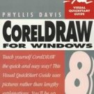 Coreldraw 8 for Windows by Phyllis Davis (1998, Pape...