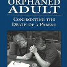 The Orphaned Adult by Marc Angel (1997, Paperback)