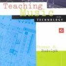Teaching Music With Technology by Thomas E. Rudolph ...