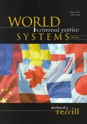 World Criminal Justice Systems by Richard J. Terrill...