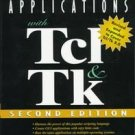Graphical Applications With Tcl and Tk by Eric Foste...