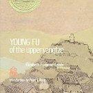 Young Fu of the Upper Yangtze by Elizabeth Foreman L...