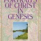 Portraits of Christ in Genesis by M.R. Dehaan (1995,...