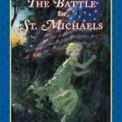 Battle for St. Michaels by Emily Arnold McCully (200...