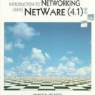 Introduction to Networking Using Netware (4.1) by Na...