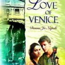 For the Love of Venice by Donna Jo Napoli (1998, Har...