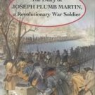 The Diary of Joseph Plumb Martin by Connie Roop, Jos...