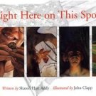 Right Here on This Spot by Sharon Addy (1999, Illust...