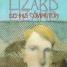 Lizard by Dennis Covington (1995, Paperback, Reprint)