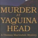 Murder at Yaquina Head by Ronald P. Lovell (2002, Ha...
