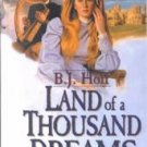 Land of a Thousand Dreams by B.J. Hoff (2002, Hardco...