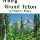Hiking Grand Teton National Park by Bill Schneider (...