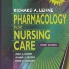 Pharmacology for Nursing Care by Diane B. Hamilton, ...