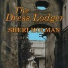 The Dress Lodger by Sheri Holman (2000, Hardcover, L...