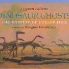 Dinosaur Ghosts by J. Lynett Gillette (1997, Reinfor...