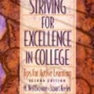 Striving for Excellence in College by M. Neil Browne...