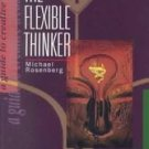Flexible Thinker by Michael Rosenburg (1998, Paperba...
