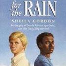 Waiting for the Rain by Sheila Gordon (1997, Paperba...