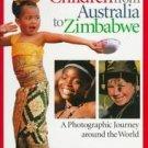 Children from Australia to Zimbabwe by Anna Rhesa Ve...