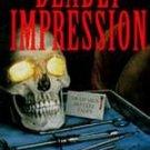 Deadly Impression by Dennis Asen (1996, Paperback)