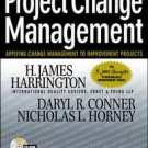 Project Change Management by Daryl Conner, H.J. Harr...