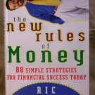 The New Rules of Money, 88 Simple Strategies for Financial Success Today