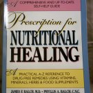Prescription for Nutritional Healing, James F. Balch, M.D.