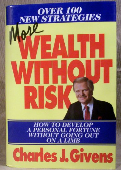 More Wealth Without Risk, Charles J. Givens