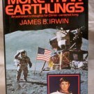 More Than Earthlings, James B. Irwin