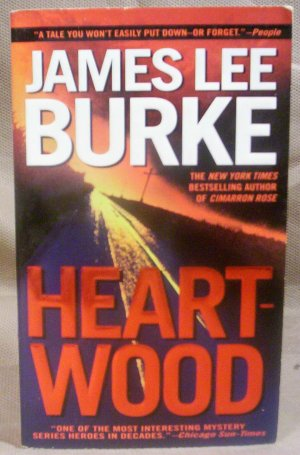 Heartwood, James Lee Burke