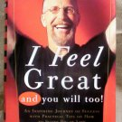 I Feel Great and You Will too, Pat Croce