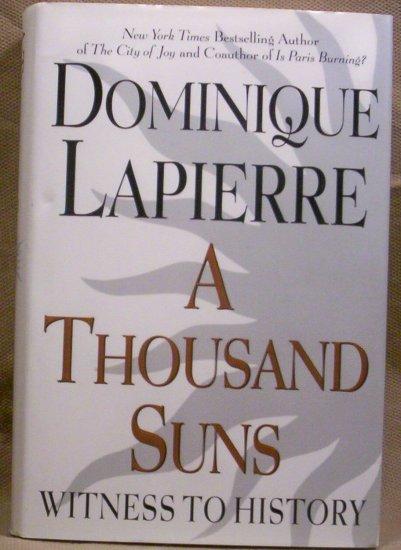 A Thousand Suns, Dominique Lapierre