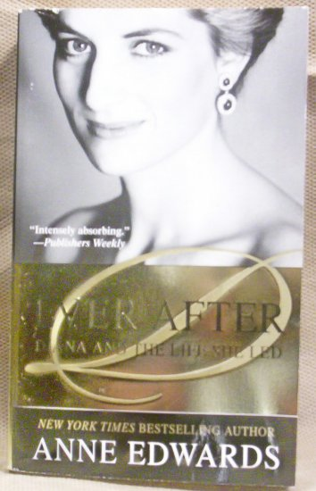 Ever After, Diana and the Life She Led, Anne Edwards