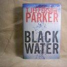 Black Water, A Merci Rayborn Novel, by T. Jefferson Parker