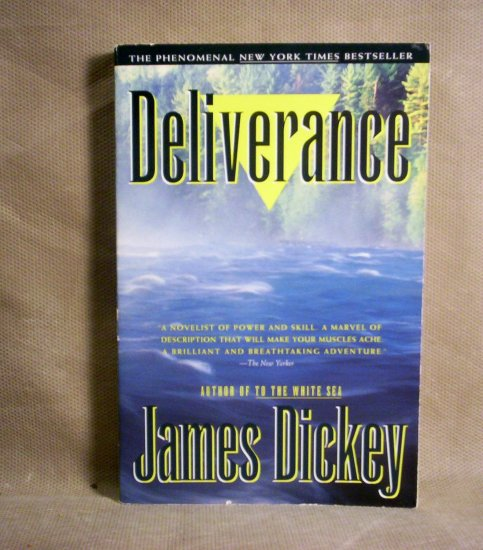 Deliverance, by James Dickey