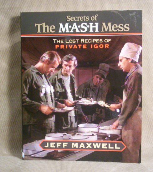 Secrets of The M*A*S*H Mess, The Lost Recipes of Private Igor, FREE SHIPPING