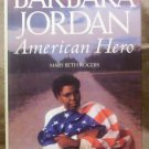 Barbara Jordan, American Hero by Mary Beth Rogers