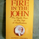 Fire in the John, The Manly Man in the Age of Sissification