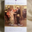 Catherine's Heart by Lawana Blackwell