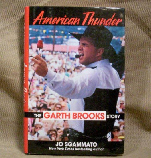 American Thunder, The Garth Brooks Story, FREE SHIPPING