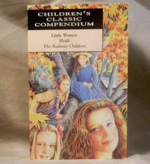 Children's Classic Compendium, Little Women, Heidi, The Railway Children