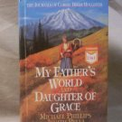 My Father's World, Daughter of Grace, Michael Phillips, Judith Pella