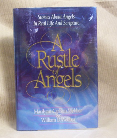 A Rustle of Angels,  Stories about Angels in Real Life
