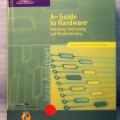 A+ Guide to Hardware by Jean Andrews (2002)